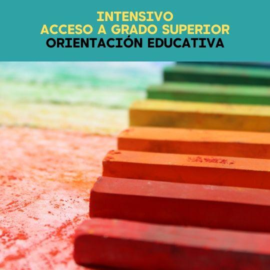 PREPARACIÓN OPOSICIONES ACCESO A GRADO SUPERIOR ORIENTACIÓN EDUCATIVA
