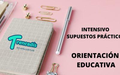 Curso intensivo de Supuestos Prácticos sobre Orientación Educativa